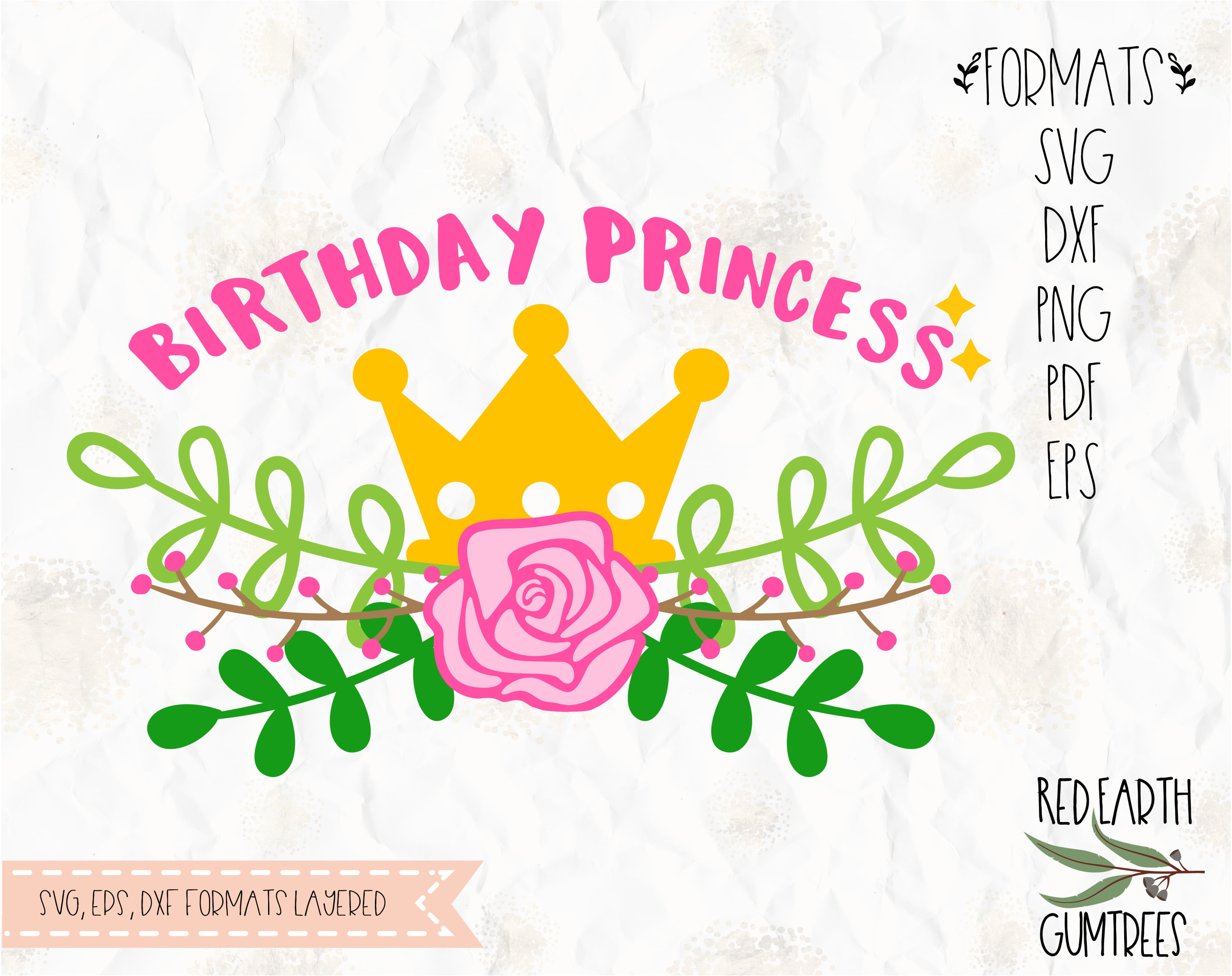 Birthday princess crown with flowers in svg eps pdf dxf png birthday princess crown with flowers in svg eps pdf dxf png formats crown with rose and green leaves cricut silhouette cameo vinyl decal izmirmasajfo